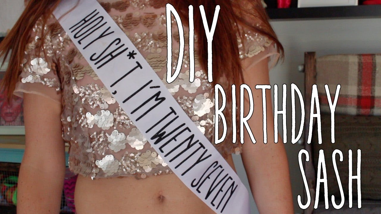 Diy Funny Birthday Sash Youtube