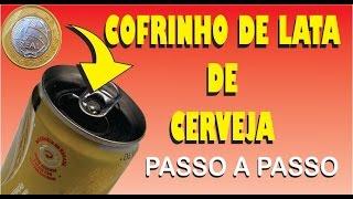 DIY - COFRINHO DE LATA DE CERVEJA PASSO A PASSO