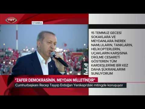 Demokrasi ve Şehitler Mitingi - Cumhurbaşkanı Recep Tayyip Erdoğan