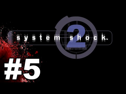 System Shock 2 Gameplay / Let's Play - OS Upgrades - Part 5