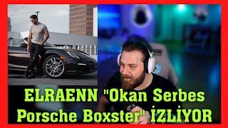 Elraenn Okan Serbes- Porche Boxster Videosunu İzliyor