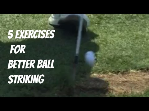 5 golf exercises for better ball striking