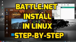 Install Battle.Net in Linux - Step-by-Step