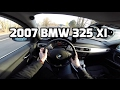 2007 BMW 325 xi E90 POV test drive and review