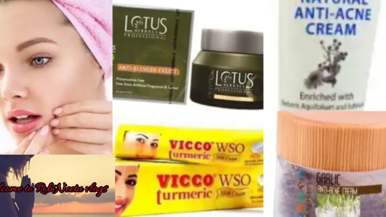 India S Best Anti Acne Creams With Price Rating Recommend Skin Type Robineetu Vlog Youtube