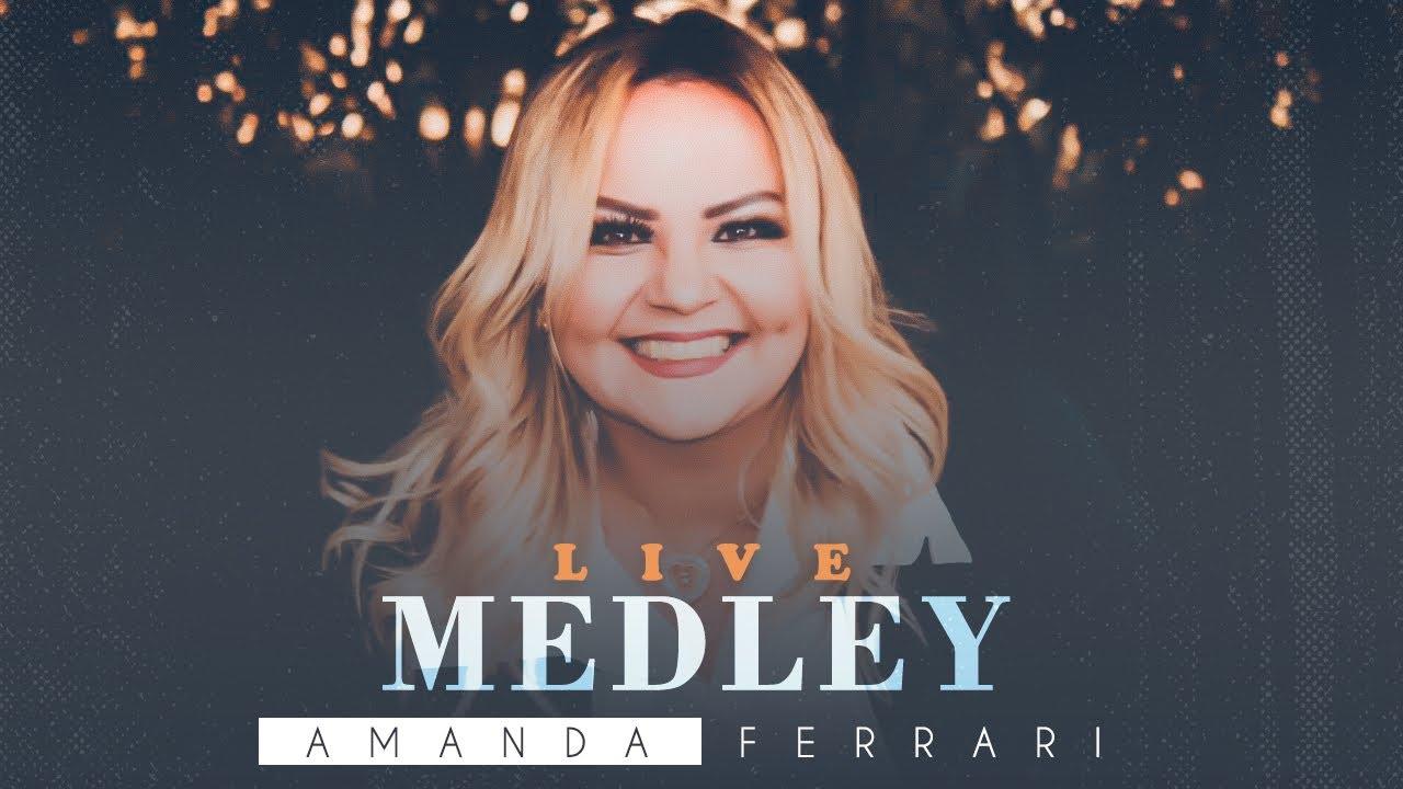 AMANDA FERRARI - MEDLEY / LIVE