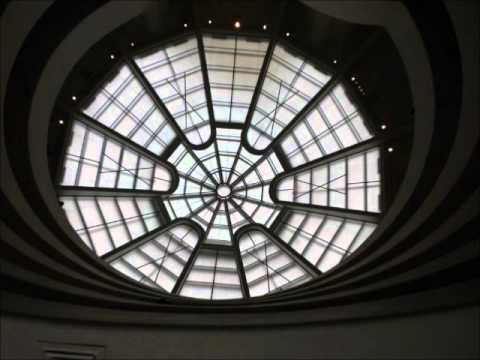 ARCH 160 Video Essay - Solomon R. Guggenheim Museum