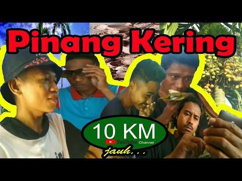 pinang-kering-  -10-km