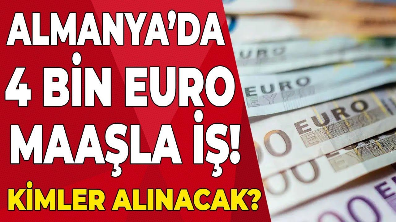 Almanya'da çok acil 4 bin Euro maaşla çalışacaklar aranıyor! Son dakika Avrupa haberleri Emekli TV