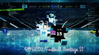 ROBLOX Football Montage 21