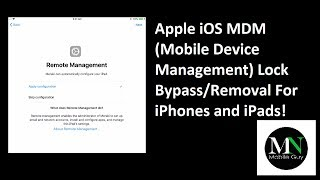 Bypass/Disable/Remove Remote Management (MDM) Lock on Apple iOS Devices!