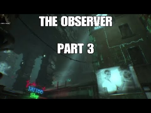 The Observer  part 3*