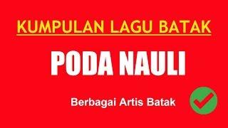 Gambar cover LAGU BATAK 15 PODA NAULI SIAN DAINANG PARADE ARTIS BATAK