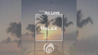 "Preedy x Travis World - No Love (Unlax Riddim) ""2018 Release"""