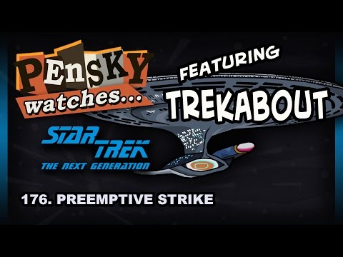 Let's Watch - Star Trek: The Next Generation [176. Preemptive Strike - Ft. Trekabout]
