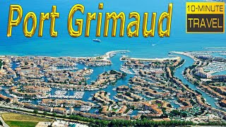 Port Grimaud, 🇫🇷 FRANCE - French Mini Venice, Grimaud, French Riviera