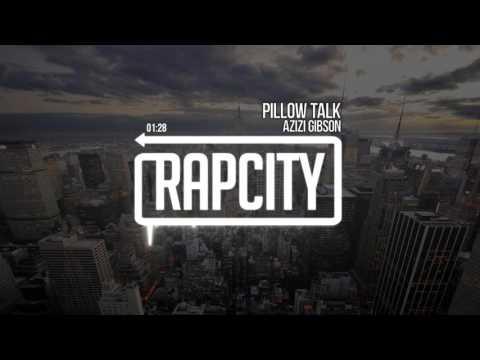 Azizi Gibson - Pillow Talk (prod. Millz Douglas)