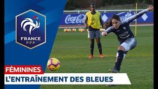 Equipe de France Féminine : l'entraînement des Bleues I FFF 2019
