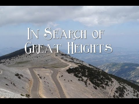 In Search of Great Heights - Mont Ventoux