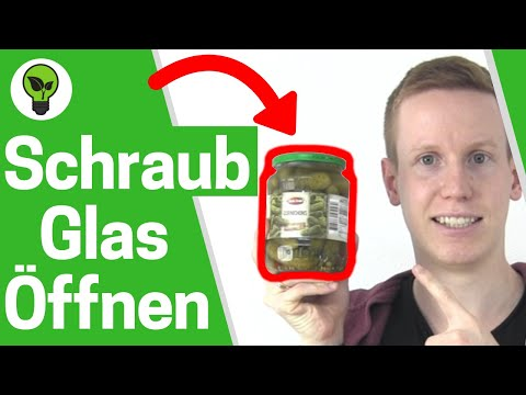 Schraubglas Öffnen ✅ ULTIMATIVER TRICK: Wie Gurkenglas & Einmachgläser Schraubverschluss Aufmachen??