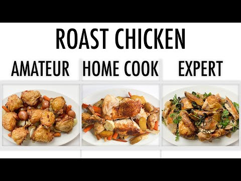 4-levels-of-roast-chicken:-amateur-to-food-scientist-|-epicurious