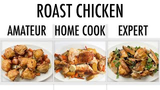 Download 4 Levels of Roast Chicken: Amateur to Food Scientist | Epicurious Mp3 and Videos
