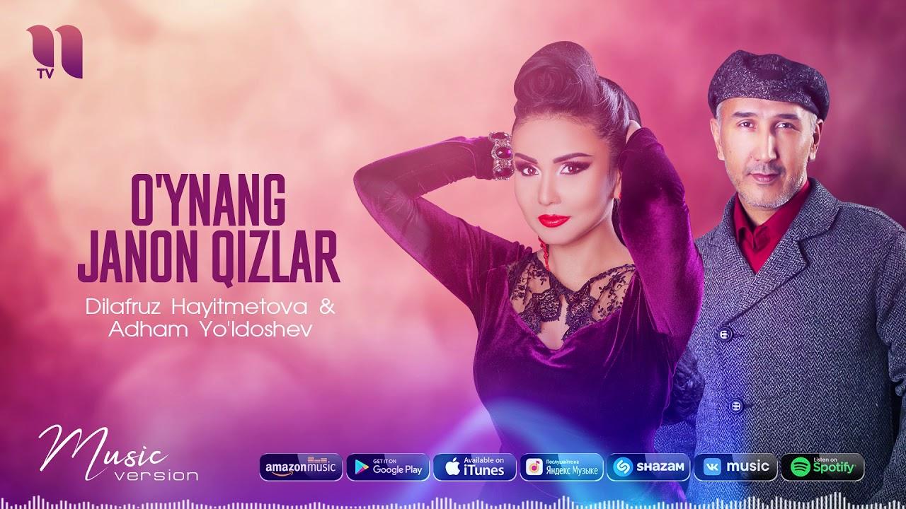 Dilafruz Hayitmetova & Athambek Yuldoshev - O'ynang janon qizlar (music version)
