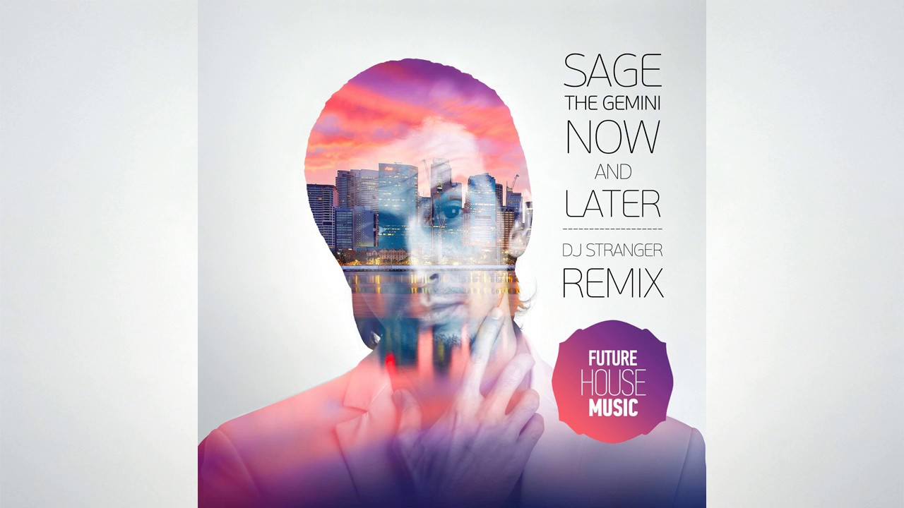 now and later sage the gemini song download