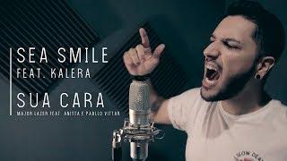 Скачать Major Lazer Sua Cara Feat Anitta Pabllo Vittar Metal Cover Por Sea Smile Feat Kalera