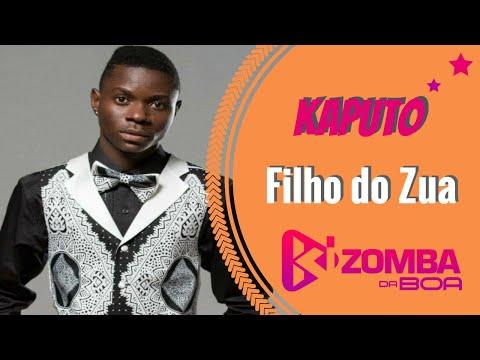 Filho do Zua - Kaputo  [Semba 2017]