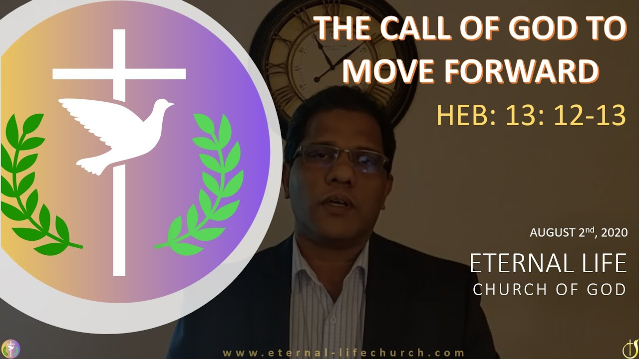 The Call Of God to move forward - Pr. Samkutty
