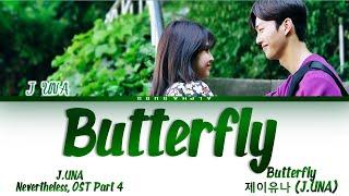 Download J.UNA (제이유나) - 'Butterfly' Nevertheless OST Part 4 [알고있지만, OST Part 4] Lyrics/가사 [Han|Rom|Eng]