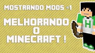 Mostrando Mods #1 - Melhorando o Minecraft !