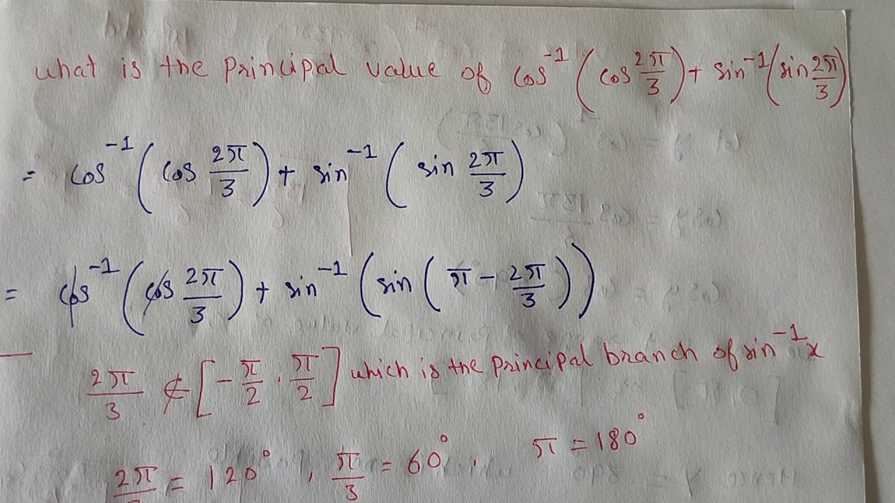 What Is The Principal Value Of Cos 1 Cos2p 3 Sin 1 Sin2p 3 Youtube