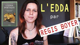 Les lectures du Nord - L'Edda Poétique par Régis Boyer