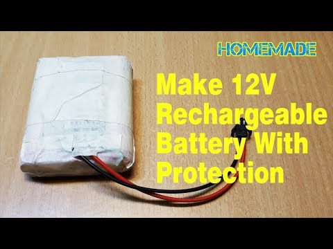 How To Make 12v Rechargeable Battery - homemade