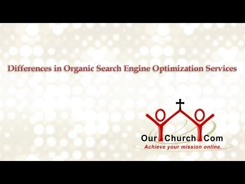 Differences in Organic Search Engine Optimization Services