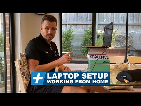 Working from home How to set up your laptop (correctly!) | Tim Keeley | Physio REHAB