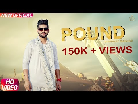 POUND (Official Video) | Gurpreet Waraich | Devil Media | Latest Punjabi Songs 2018