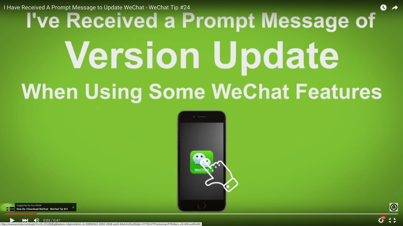 I Have Received A Prompt Message to Update WeChat - WeChat Tip #24
