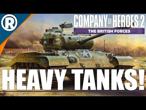 PERSHING: US HEAVY TANK - Company of Heroes 2: The British Forces