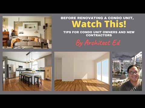 Condo Renovation: Tips for Condo Unit Owners and New Contractors (2021)