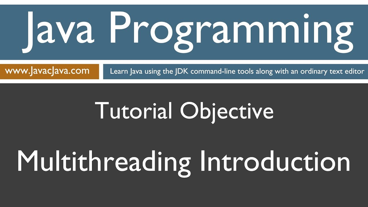 Learn java programming introduction to multithreading tutorial learn java programming introduction to multithreading tutorial baditri Gallery