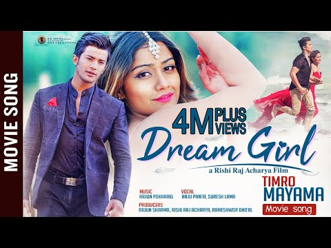 TIMRO MAYAMA || New Nepali Movie DREAM GIRL Song 2018 | Akash Shrestha | Ashma Giri
