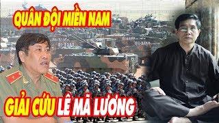 Tin Vui: Quân khu miền nam ra tay cứu tướng Lê Mã Lương khỏi bọn việt gian và hán gian hãm hại