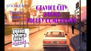 GTA VICE CITY 240 MB HIGHLY COMPRESSED PROOF