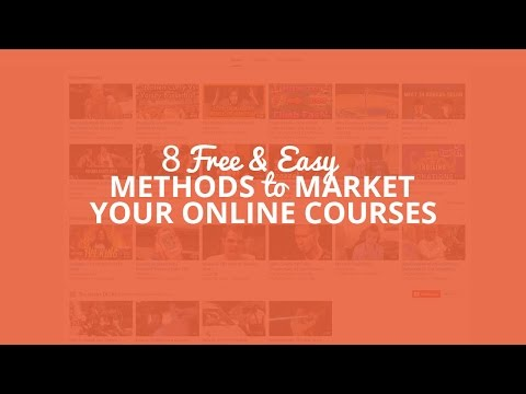 8 Free & Easy Methods To Market Your Online Courses