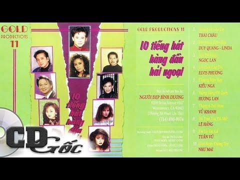 Album 10 Tiếng Hát Hải Ngoại Hàng Đầu - TUẤN VŨ, HƯƠNG LAN, NGỌC LAN, ELVIS PHƯƠNG