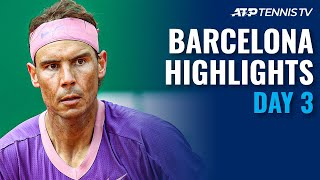 Nadal, Tsitsipas, Schwartzman & Rublev Take Centre Stage | Barcelona Open 2021 Highlights Day 3