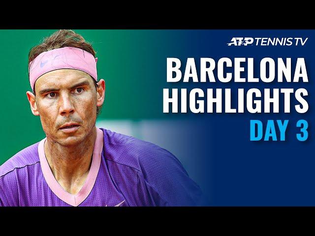 Nadal, Tsitsipas, Schwartzman & Rublev Take Centre Stage | Barcelona Open 2021 Highlights Day 3